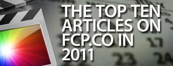 top_ten_posts_2011_fcpx