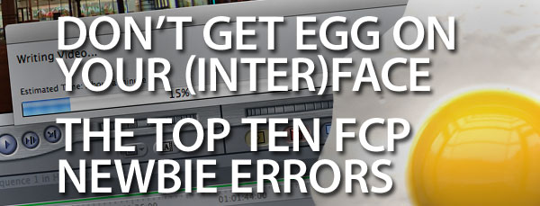 Top_Ten_newbie_errors