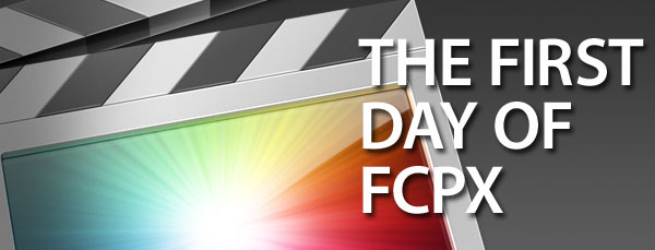 FCPX_The_first_day