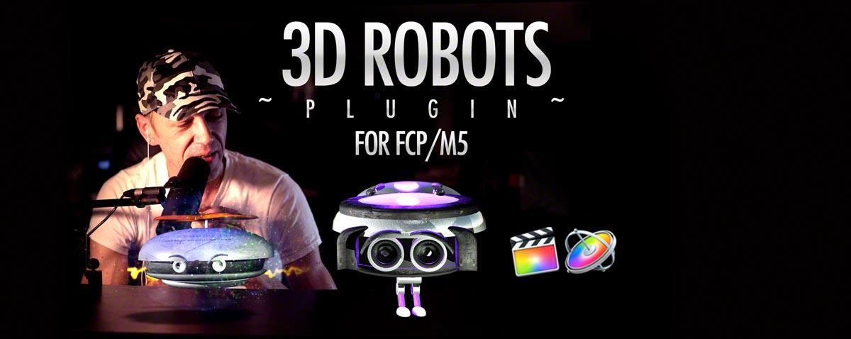 3ed robots motion fcpx