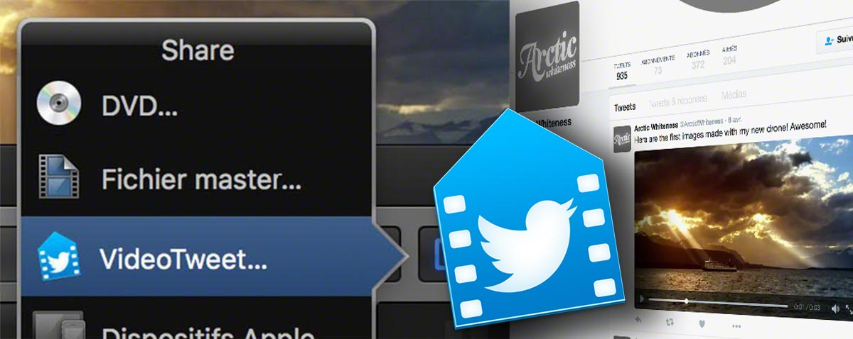 Tweet video directly from Final Cut Pro X with VideoTweet from Arctic Whiteness