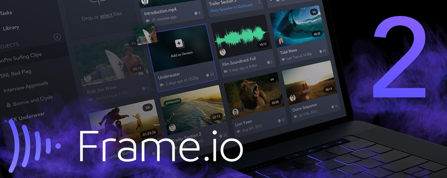 Frame.io Updated to Version 2 With Over 100 New Features