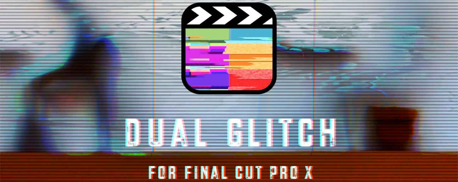 Luca Visual FX Releases Dual Glitch Plugin for Final Cut Pro X
